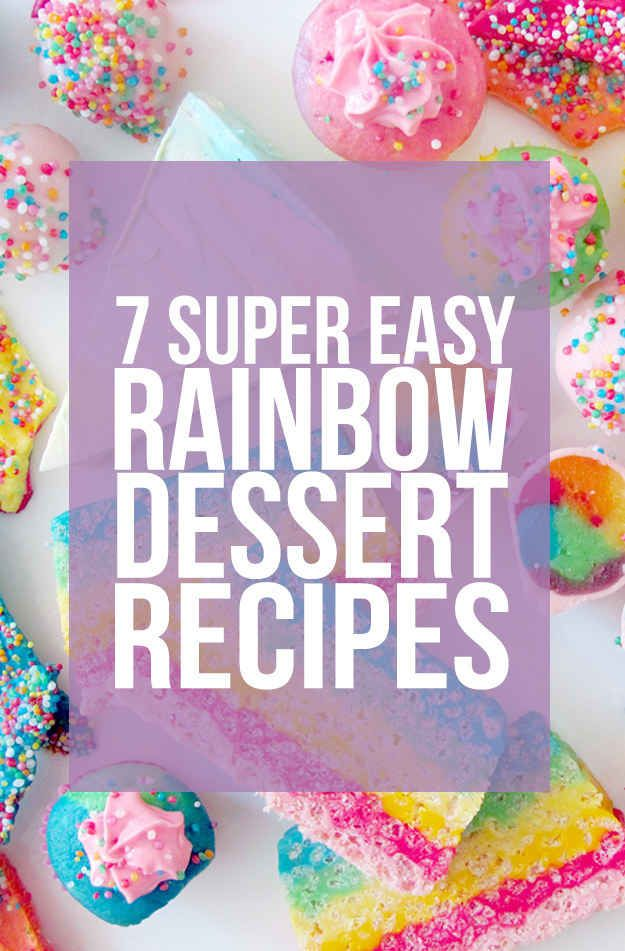 7 Rainbow Recipes That Look Impressive But Are Actually Easy AF