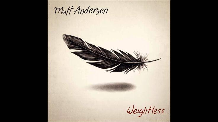 Matt Andersen - So Easy