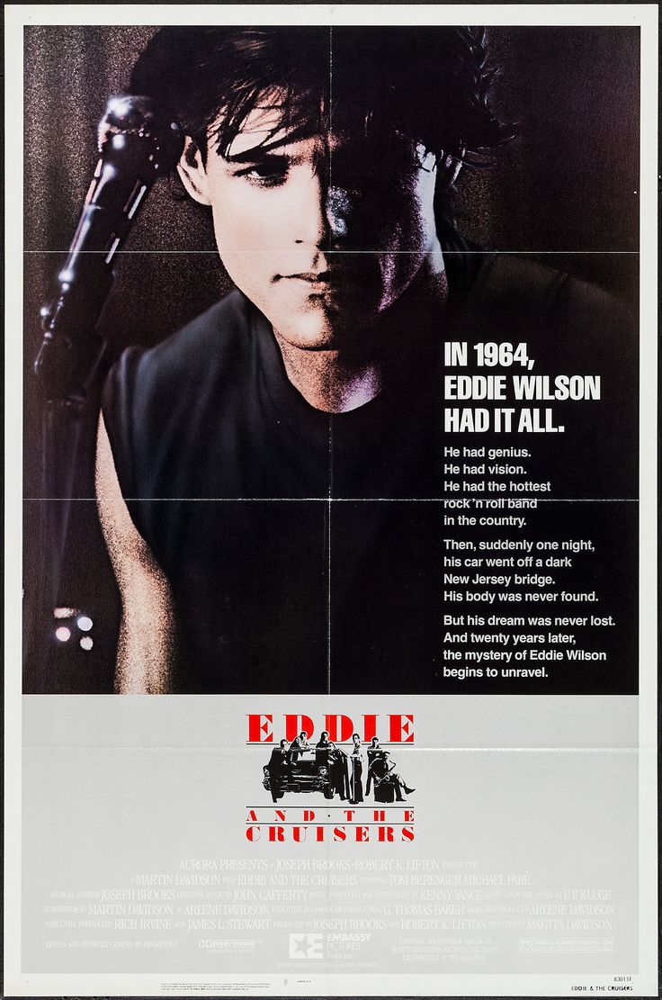 Eddie and the Cruisers (1983) Stars: Tom Berenger, Michael Paré, Joe Pantoliano,  Matthew Laurance, John Stockwell,  Ellen Barkin ~ Director: Martin Davidson
