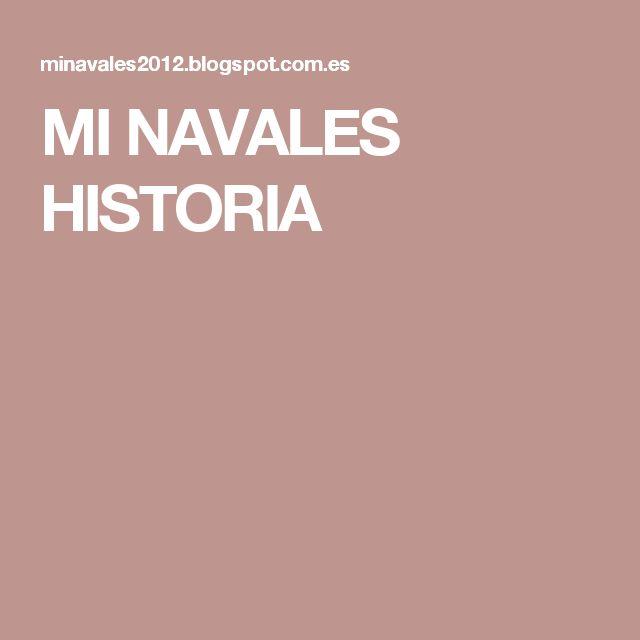 MI NAVALES HISTORIA