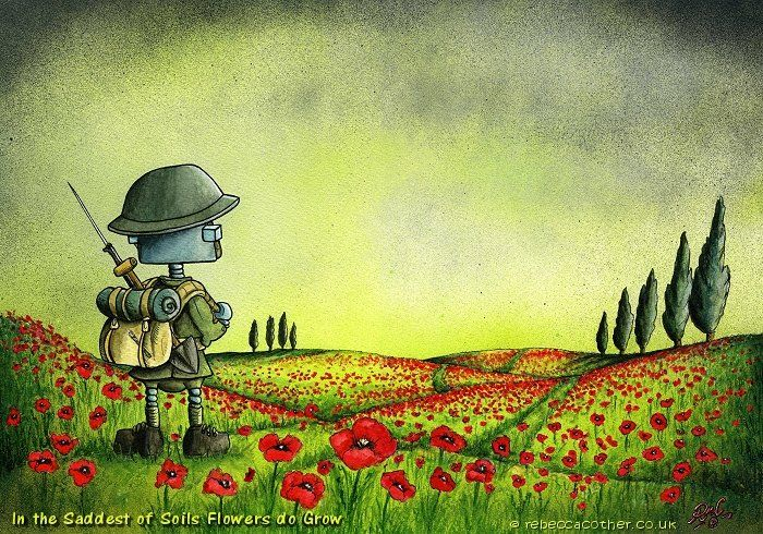 'In the Saddest of Soils, Flowers do Grow' A special remembrance painting for the WW1 Centenary. Limited prints available on www.rebeccacother.co.uk #ww1 #worldwarone #thegreatwar #robots