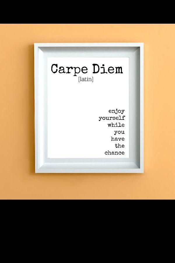 Carpe Diem Definition Print, 8x10 Printable Cubicle Decor in 2020 |  Definition prints, Carpe diem, Print