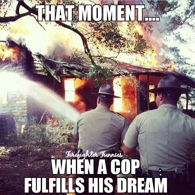 Firefighter humor ~ Re-Pinned by Crossed Irons Fitness                                                                                                                                                                                 More