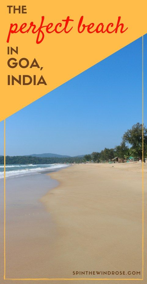 Goa is a small but diverse state in India - and it's best known for its breathtakingly beautiful beaches. After a week in Agonda, have I found the perfect beach in South Goa, India?  Beaches | beach | holiday | backpacking | travel | Agonda | South Goa | Goa | India | spinthewindrose.com