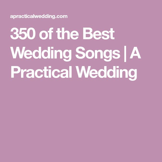 350 Of The Best Wedding Songs