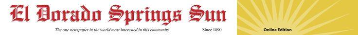 El Dorado Springs Sun Newspaper  http://eldoradospringsmo.com/pages/