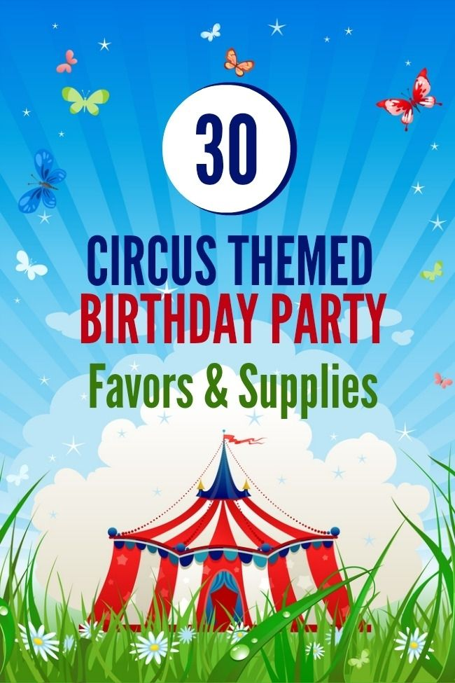 Circus Themed Birthday Party Favors & Supplies www.spaceshipsandlaserbeams.com