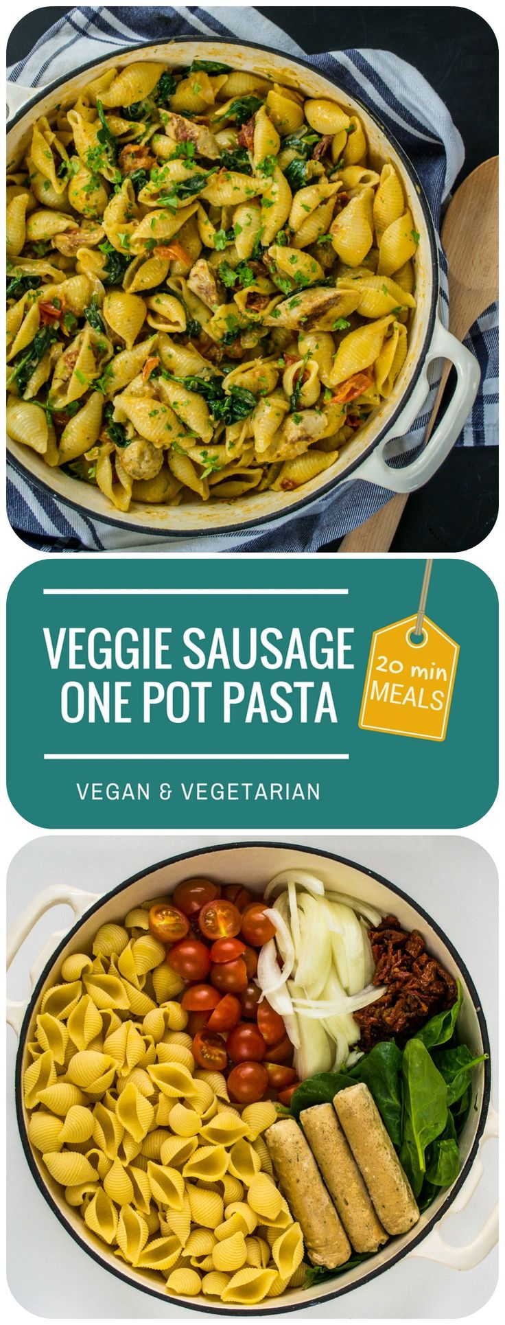 Veggie Sausage and Sun Dried Tomato One Pot Pasta   Vegetarian & Vegan