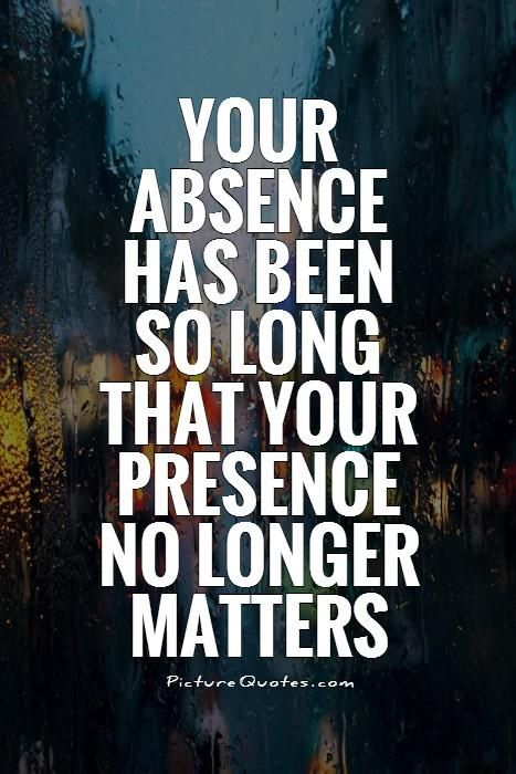 no longer friends quotes | ... has been so long that your presence no longer matters Picture Quote #1