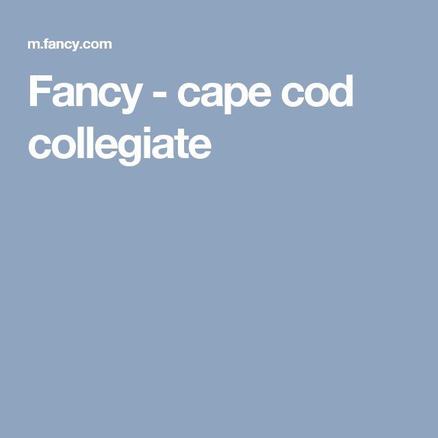 Fancy - cape cod collegiate