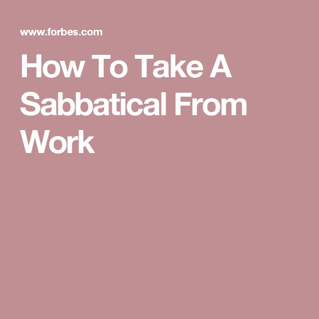 How To Take A Sabbatical From Work