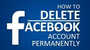 How Do You Delete Facebook Account