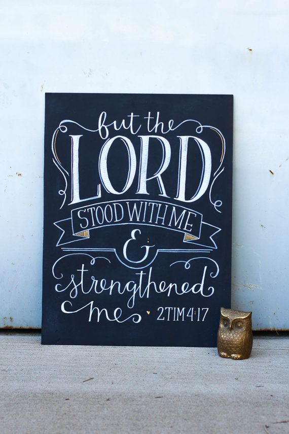 Motivational Chalkboard Sign Wall Art But The Lord Stood with Me and Strengthened Me 2 Tim 4:17 Etsy Scripture LDS Catholic Christian Mormon Spiritual Chalk Art For the Home Office Church