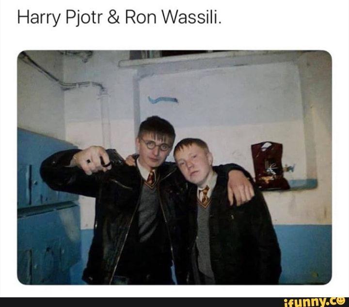 Harry Pjotr Ron Wassili Ifunny Harry Potter Memes Hilarious Harry Potter Curses Harry Potter Funny