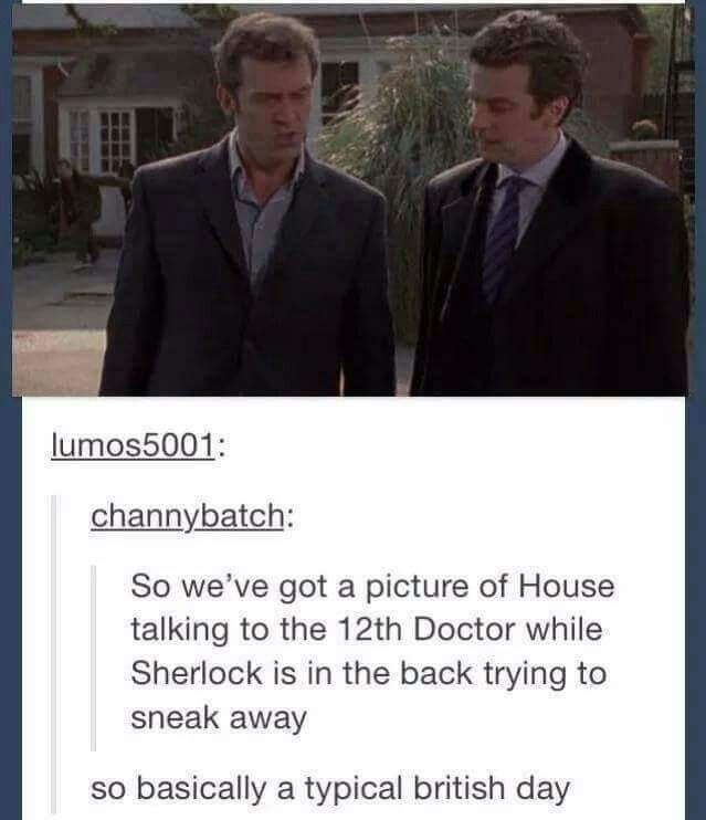 Well. This is priceless. And not even because House is Sherlock's dad