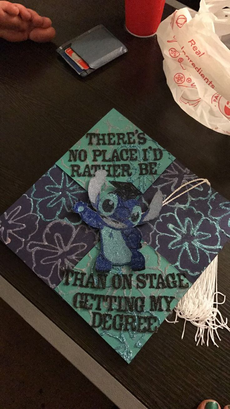 "Lilo and stitch graduation cap  ""There's no place I'd rather be than on stage getting my degree."" Based off of Hawaiian rollercoaster ride."