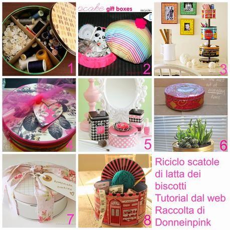 Riciclare le scatole di latta dei biscotti - Idee e tutorial dal web