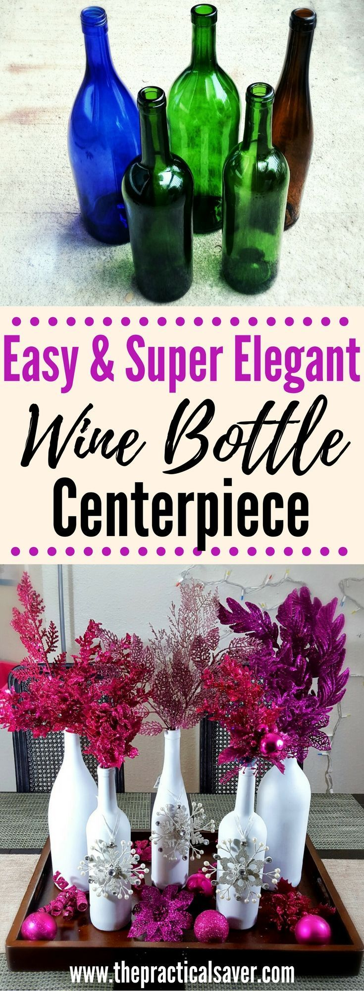 Wine Bottle Christmas Décor Centerpiece. Elegant yet simple diy to beautify your table. Christmas DIY l Christmas ideas l frugal ideas table centerpiece l homemade centerpiece l homemade diy l easy diy l cheap diy