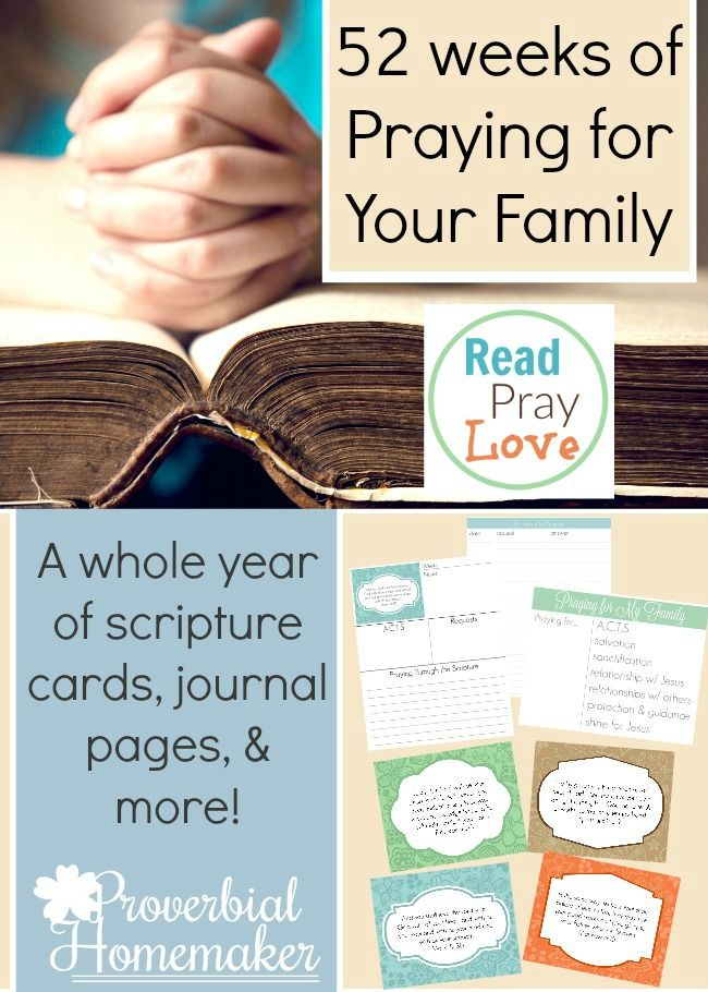 52 Weeks of Praying for Your Family (90+ page printable!) - http://www.proverbialhomemaker.com/52-weeks-of-praying-for-your-family.html