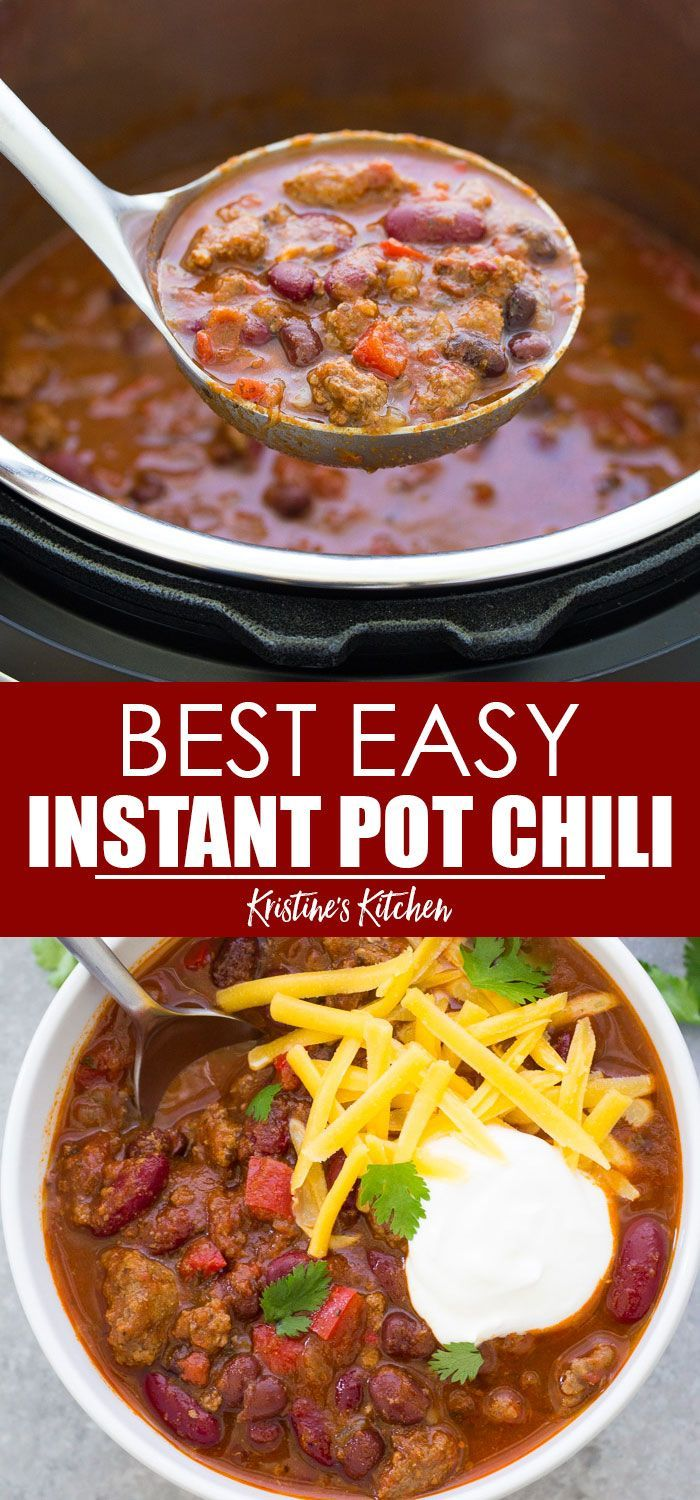 Best Ever Instant Pot Chili Recipe And It S So Quick And Easy To Make This Hearty Ground Beef Chil Beef Chili Recipe Instant Pot Dinner Recipes Chili Recipes