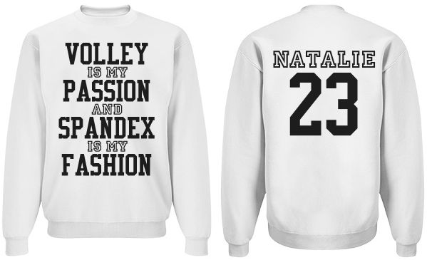 Personalize trendy and funny volleyball sweatshirts.