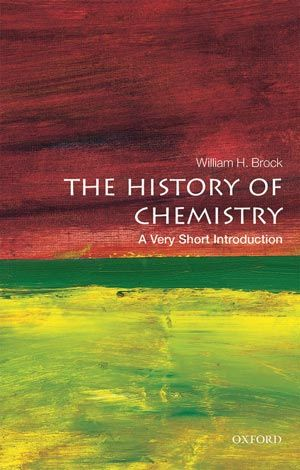 The history of chemistry: a very short introduction (Oxford University Press, 2016) | Chemistry World