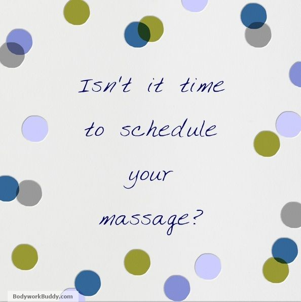 time to schedule massage