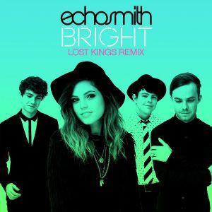 Bright [Lost Kings remix] - Echosmith