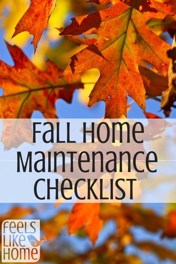 17 best ideas about home maintenance checklist on for Getting ready for fall