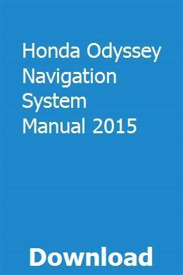 Honda Odyssey Navigation System Manual 2015 pdf download