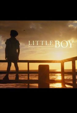 Watch the trailer for Little Boy (2015) on Movie-List. Directed by Alejandro Monteverde and starring Tom Wilkinson, Ted Levine, Abraham Benrubi and Kevin James. A young American boy struggles to achieve the impossible...bring his father back from World War II.
