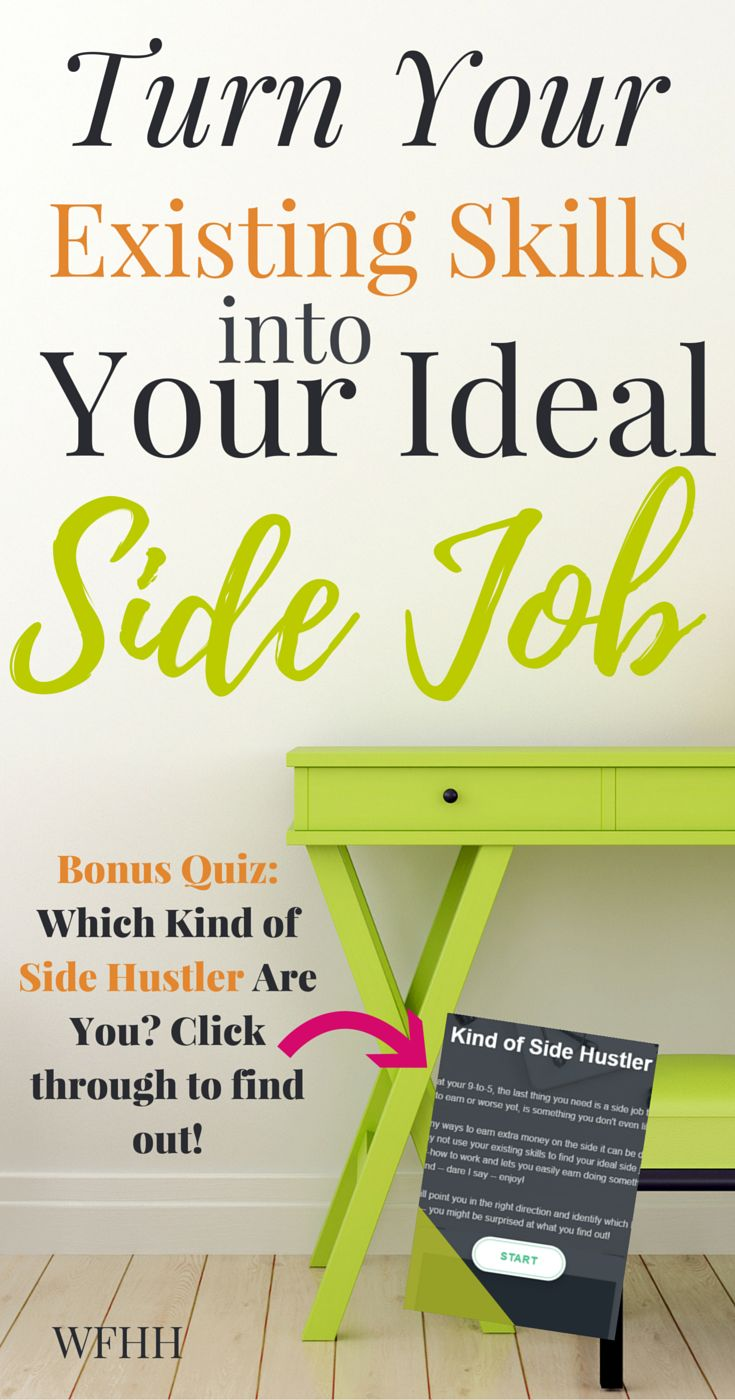 best ideas about extra money make money from turn your existing skills into your ideal side job