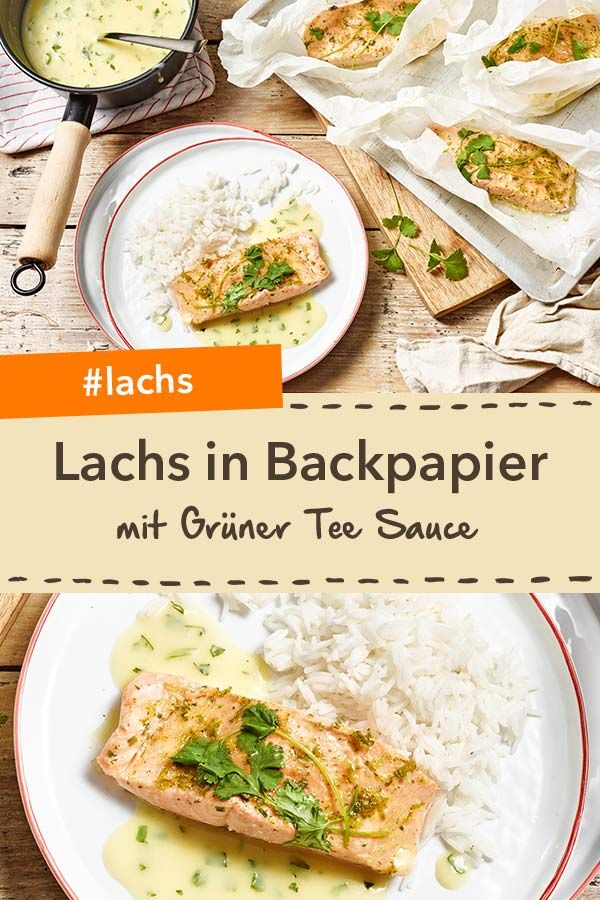 lachs in backpapier mit gr ner tee sauce rezept in 2019. Black Bedroom Furniture Sets. Home Design Ideas
