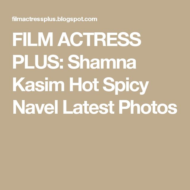 FILM ACTRESS PLUS: Shamna Kasim Hot Spicy Navel Latest Photos