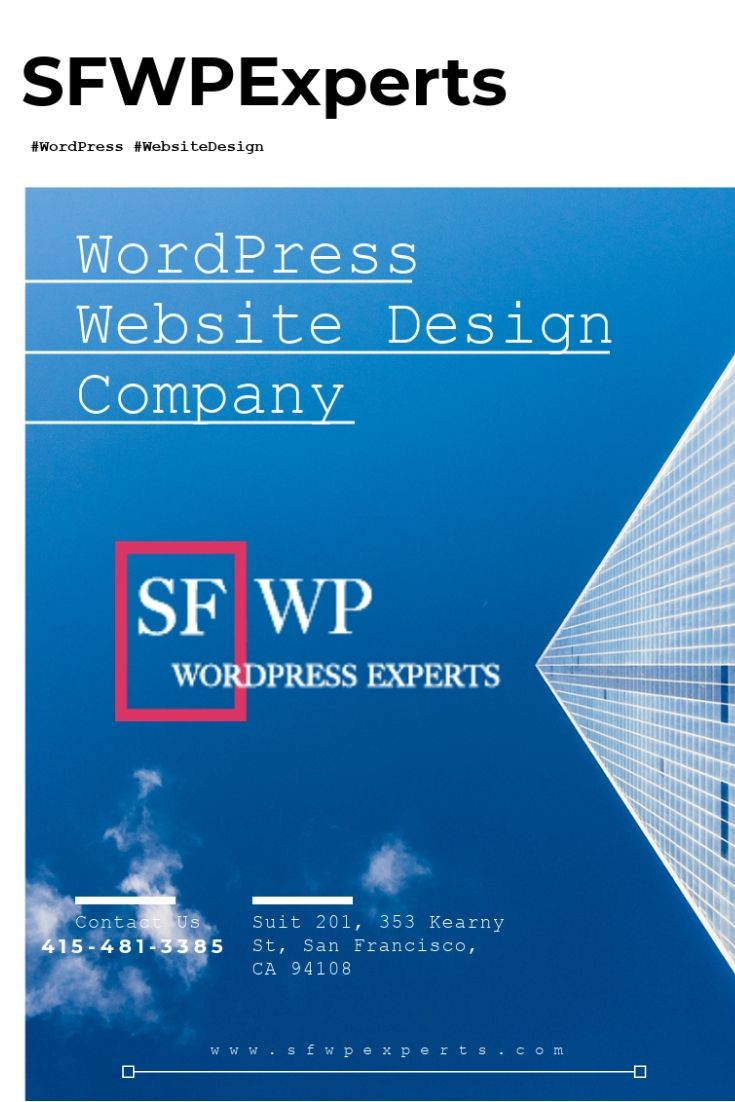 Sfwpexperts Is A Creative Wordpress Website Design Company At Level One Web Design We De Wordpress Website Design Wordpress Web Design Website Design Company
