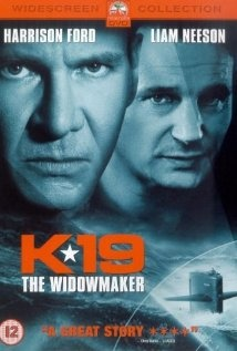 THE WIDOWMAKER (2002): A thriller film about the first of many disasters that befell the Soviet submarine of the same name. The film was directed by Kathryn Bigelow. Starring Harrison Ford and Liam Neeson
