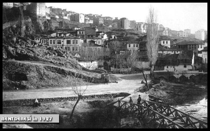 Ankara -Bentderesi 1927