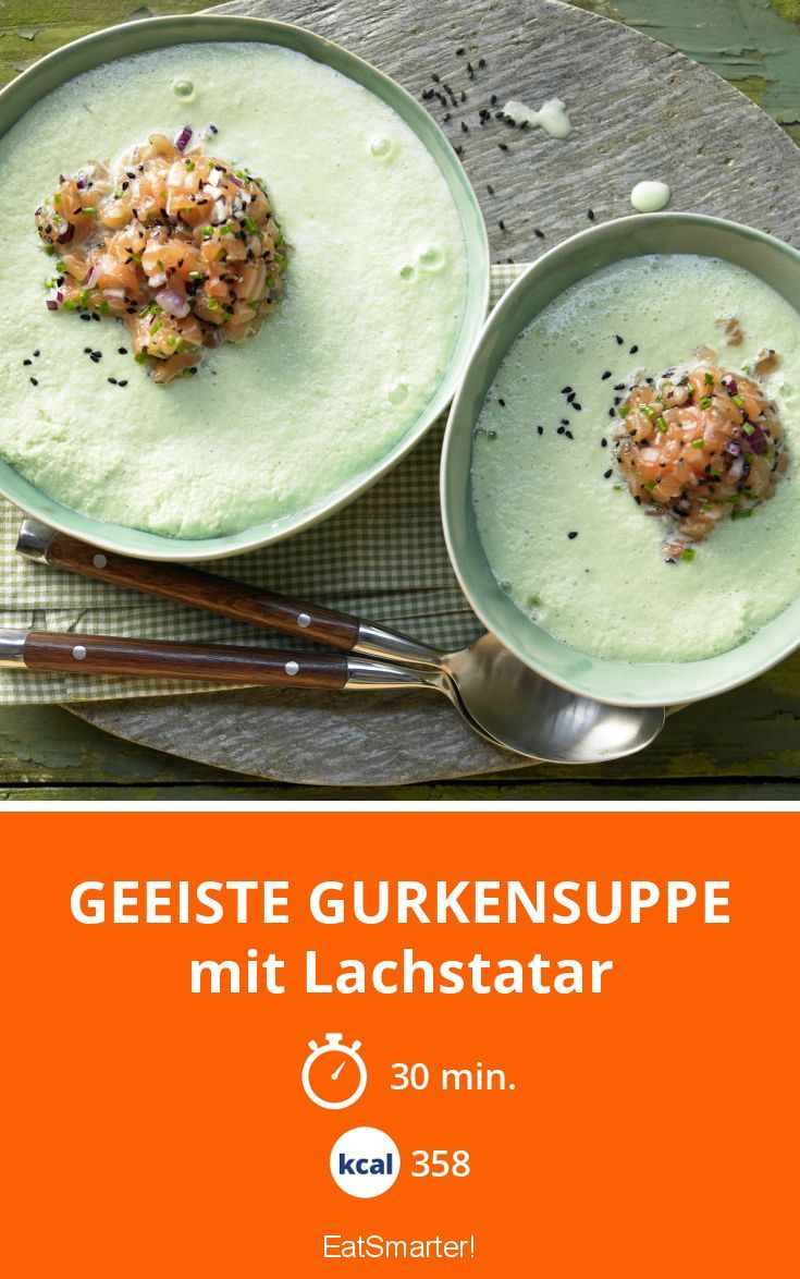Geeiste Gurkensuppe - mit Lachstatar - smarter - Kalorien: 358 kcal - Zeit: 30 Min. | eatsmarter.de