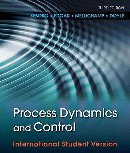 Process Dynamics and Control by Dale E. Seborg https://www.amazon.co.uk/dp/0470646101/ref=cm_sw_r_pi_dp_x_EiPpyb0DFAVRV