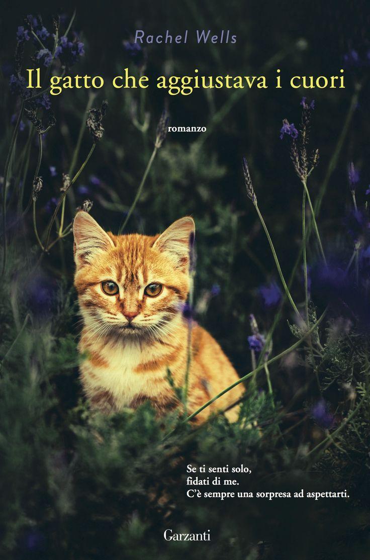 gatto che aggiustava i cuori è un eBook di Wells, Rachel pubblicato da Garzanti Libri a 7.99. Il file è in formato EPUB con DRM: risparmia online con le offerte IBS!