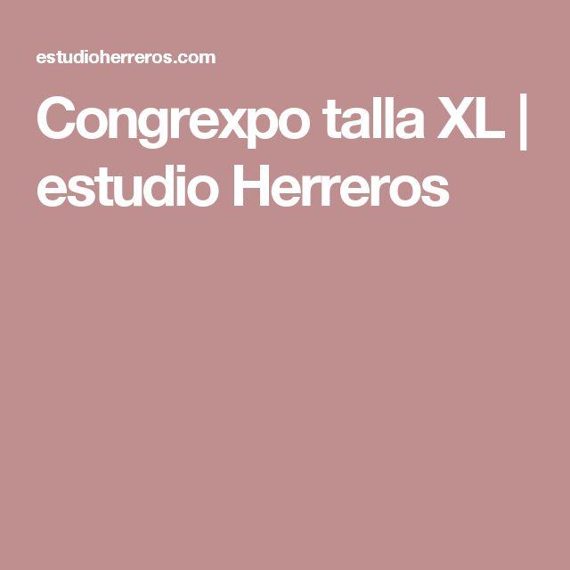 Congrexpo talla XL   estudio Herreros