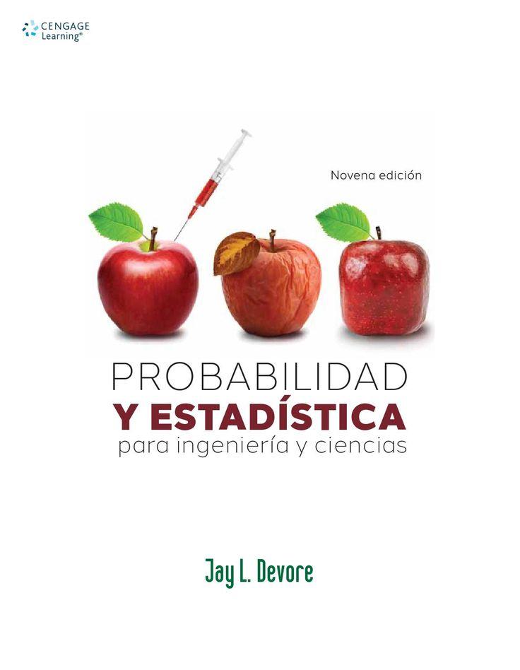 Probabilidad y estadística para ingeniería y ciencias / Jay L. Devore