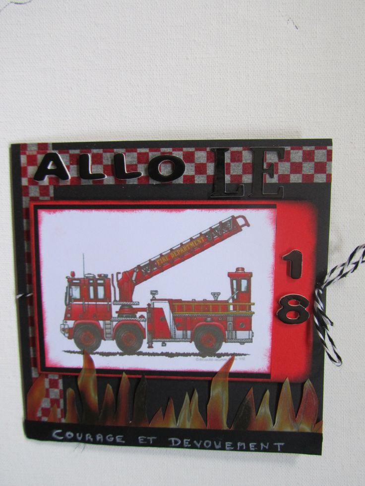 carte anniversaire pour un pompier bricolage en tout genre pinterest. Black Bedroom Furniture Sets. Home Design Ideas