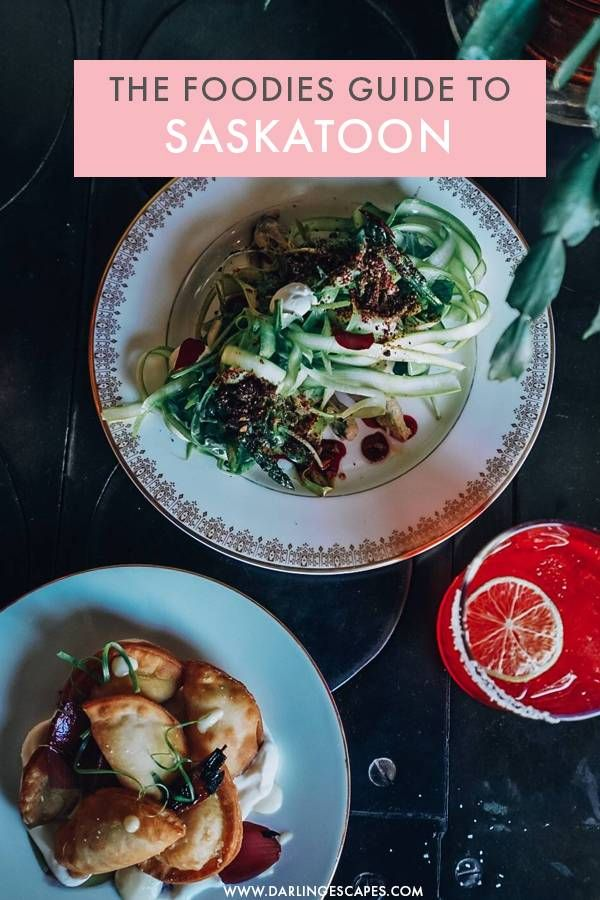 The Foodie S Guide To Saskatoon Canada S Hidden Gem In 2020 Food Guide Foodies Guide Foodie Travel