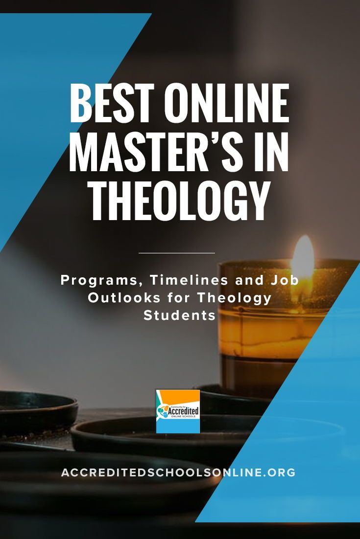 Best Online Master S In Theology Accredited Schools Online Find Top Rated Accredited Programs Online Online Education Theology Importance Of Time Management