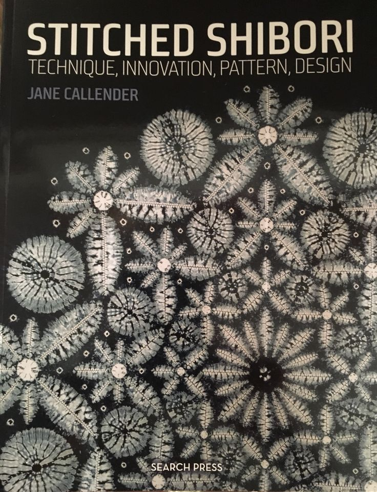 Just got this wonderful book by Jane Callender: 'Stitched Shibori ~ Technique, Innovation, Pattern, Design'. Can't wait to start stitching and get ready for first indigo vat 2017!