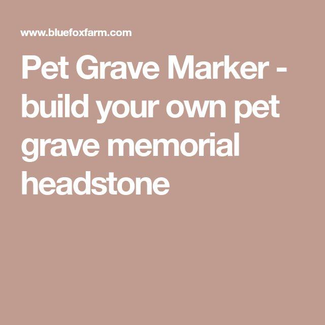 Pet Grave Marker - build your own pet grave memorial headstone