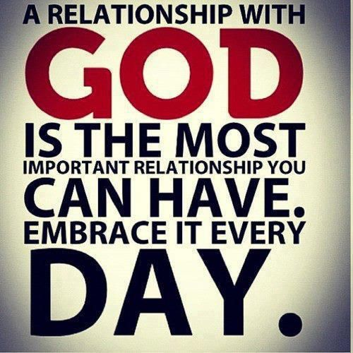 (♥)A relationship with God is THE most important relationship you can have.  Embrace it every day. (♥)  a-relationship-with-god.jpg (500×500)