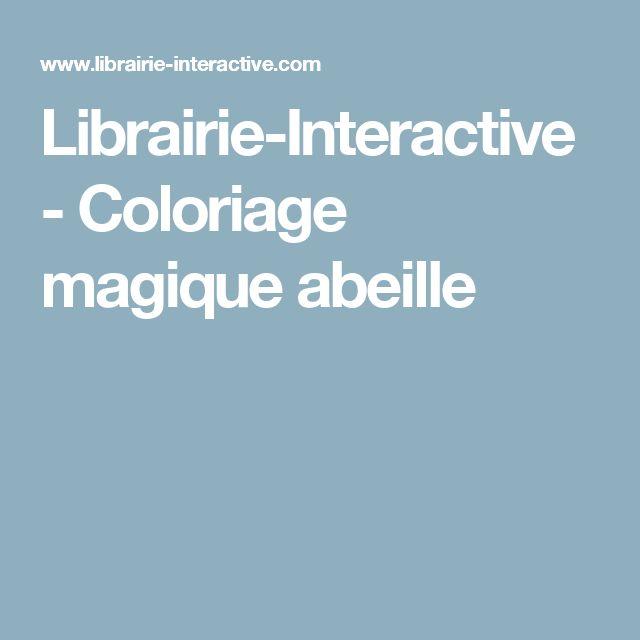Librairie-Interactive - Coloriage magique abeille