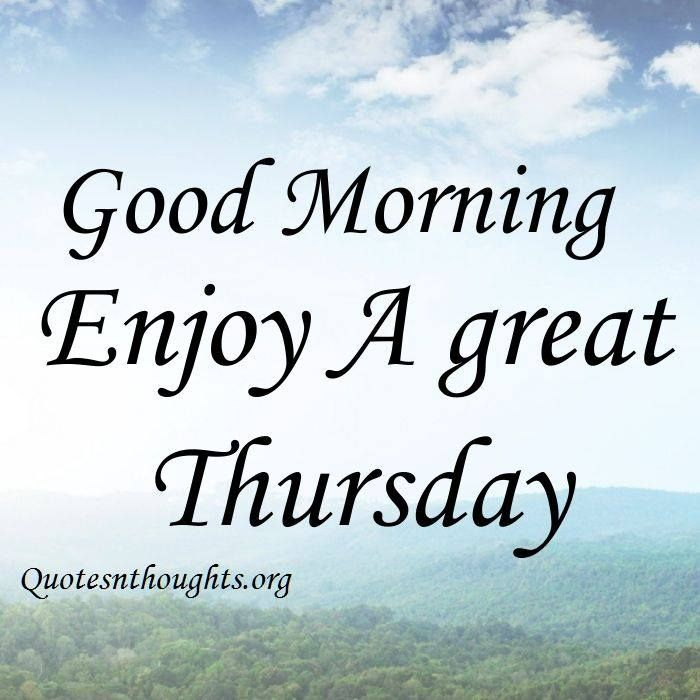 Good Morning Thursday Inspirational Quotes : Images about good morning afternoon